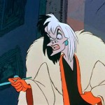 Oh hello Cruella, how are you? Miserable dahling, as usual, perfectly wretched.