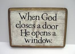 when god closes a door